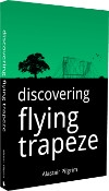Discovering Flying Trapeze
